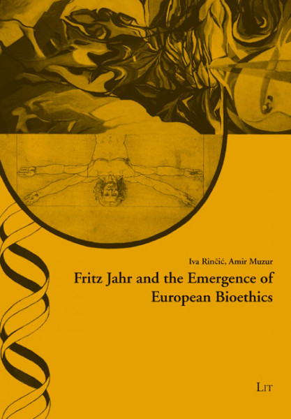 Fritz Jahr and the Emergence of European Bioethics
