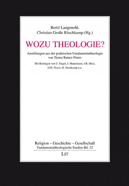 Wozu Theologie?