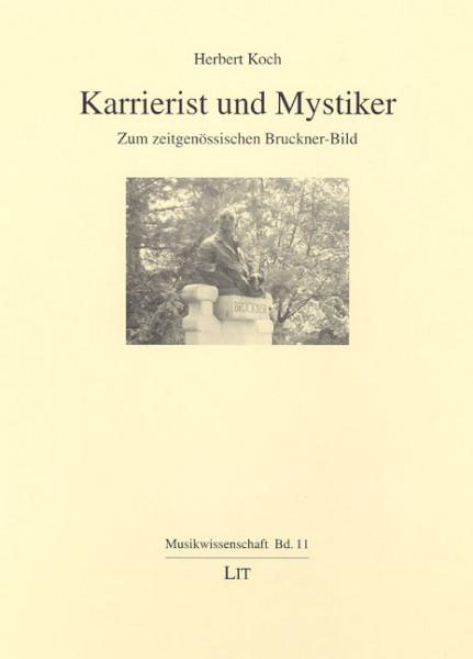 Karrierist und Mystiker