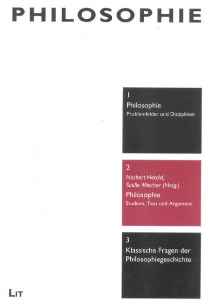 Philosophie: Studium, Text und Argument