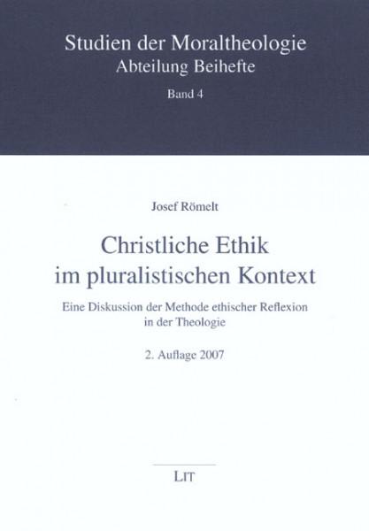 Christliche Ethik im pluralistischen Kontext
