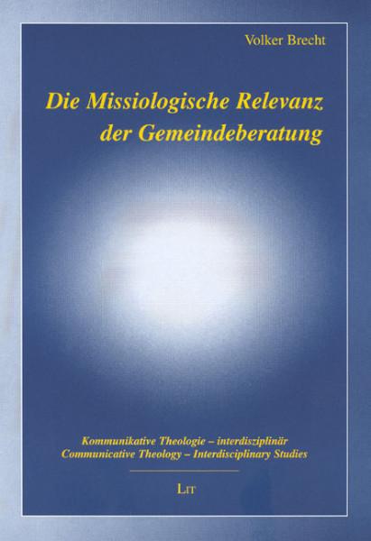 Die Missiologische Relevanz der Gemeindeberatung