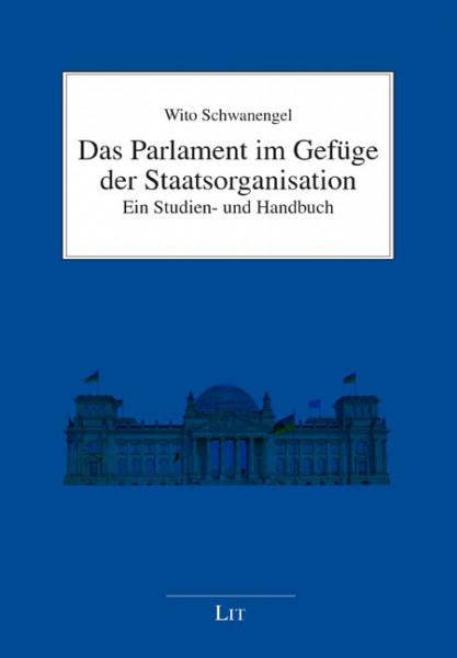 Das Parlament im Gefüge der Staatsorganisation