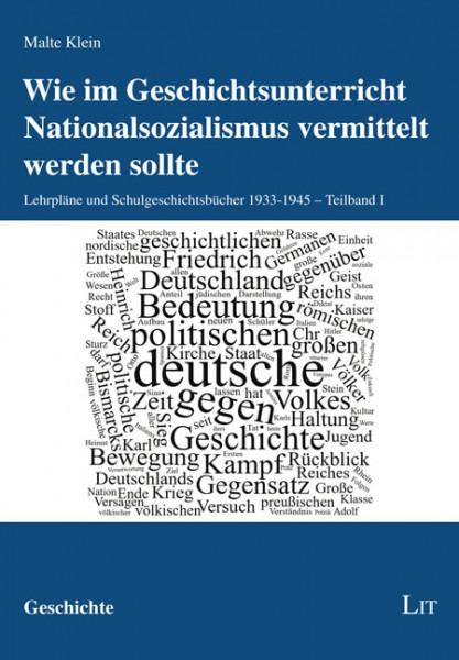 Wie im Geschichtsunterricht Nationalsozialismus vermittelt werden sollte