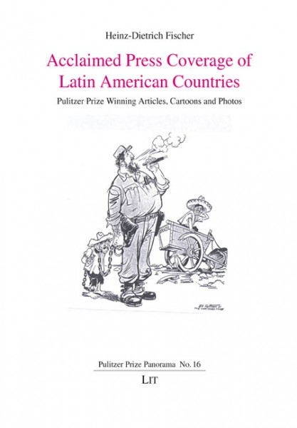 Acclaimed Press Coverage of Latin American Countries