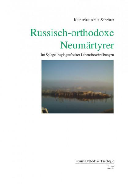 Russisch-orthodoxe Neumärtyrer
