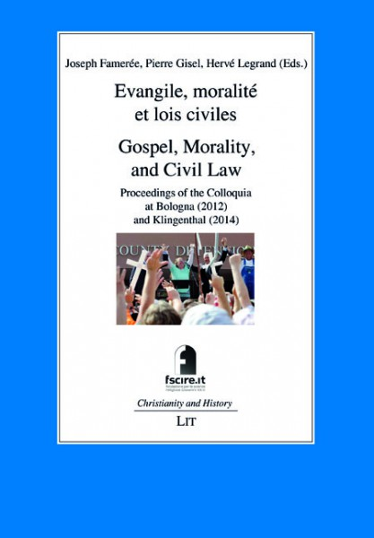 Evangile, moralité et lois civiles. Gospel, Morality, and Civil Law