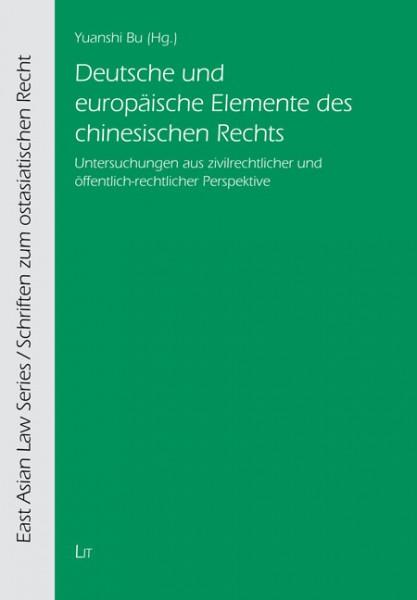 Deutsche und europäische Elemente des chinesischen Rechts