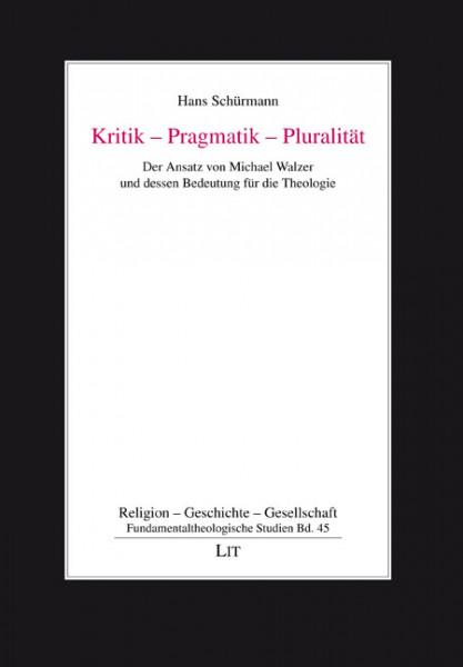 Kritik - Pragmatik - Pluralität