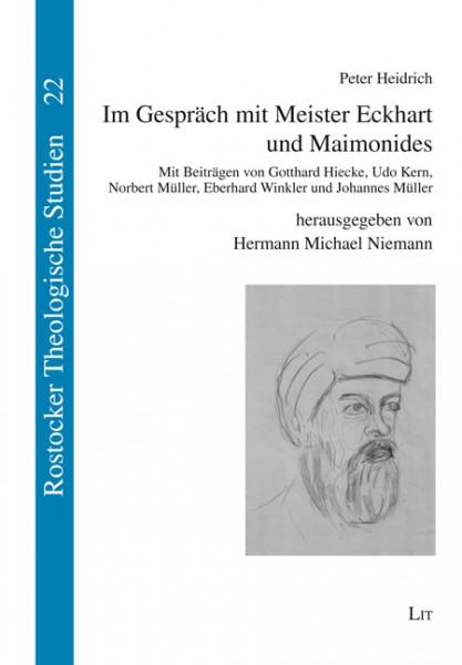 Im Gespräch mit Meister Eckhart und Maimonides