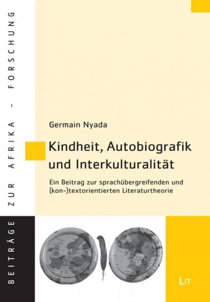 Kindheit, Autobiografik und Interkulturalität