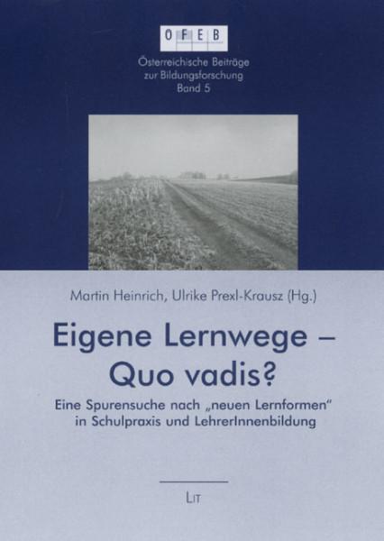 Eigene Lernwege - Quo vadis?