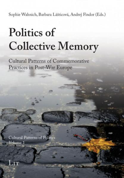 Politics of Collective Memory