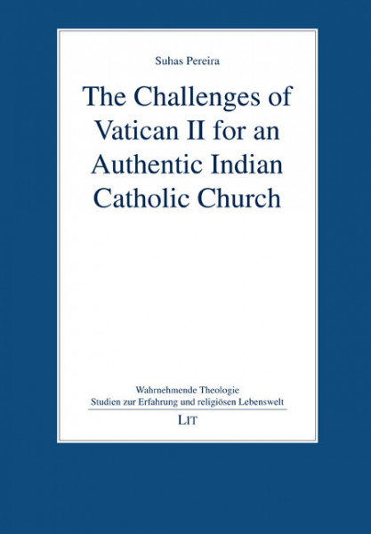 The Challenges of Vatican II for an Authentic Indian Catholic Church