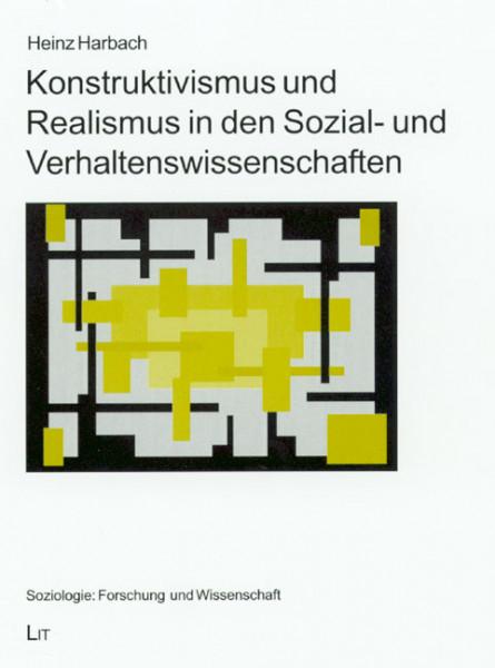 Konstruktivismus und Realismus in den Sozial- und Verhaltenswissenschaften