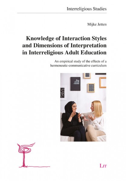 Knowledge of Interaction Styles and Dimensions of Interpretation in Interreligious Adult Education