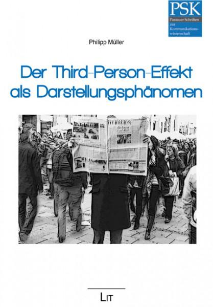 Der Third-Person-Effekt als Darstellungsphänomen