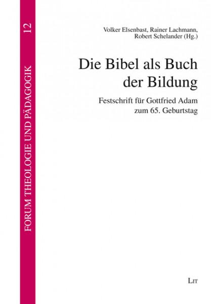 Die Bibel als Buch der Bildung