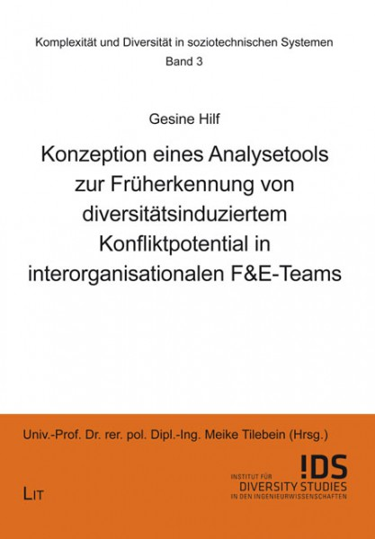 Konzeption eines Analysetools zur Früherkennung von diversitätsinduziertem Konfliktpotential in interorganisationalen F&E-Teams