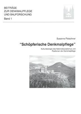 """""""Schöpferische Denkmalpflege"""""""