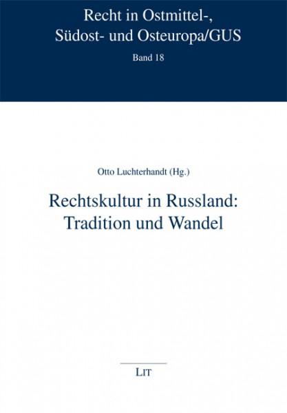Rechtskultur in Russland: Tradition und Wandel