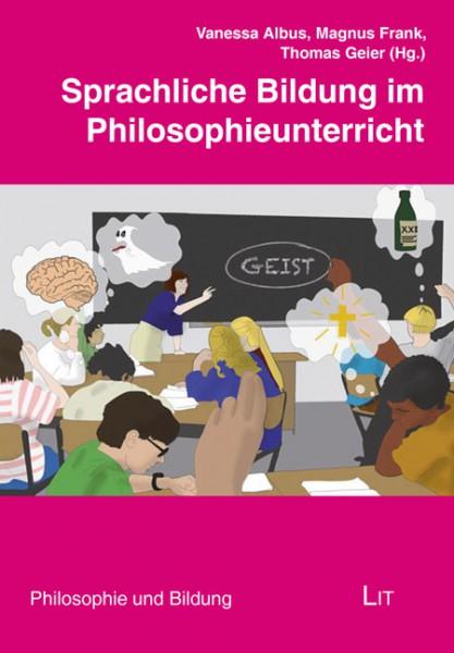 Sprachliche Bildung im Philosophieunterricht