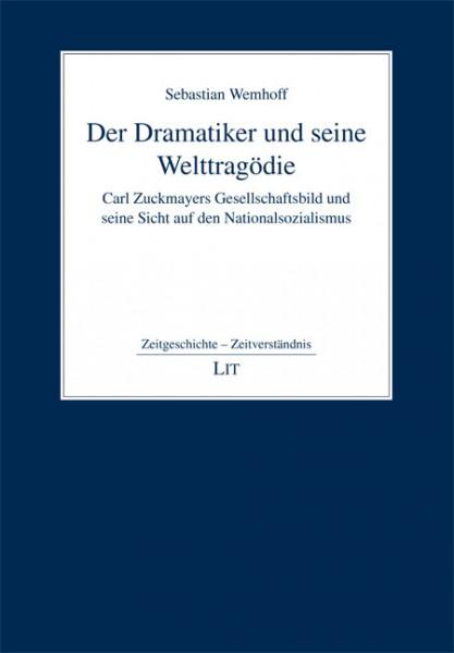 Der Dramatiker und seine Welttragödie