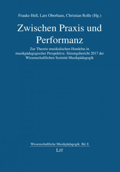 Zwischen Praxis und Performanz