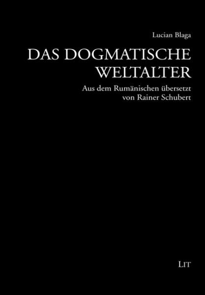 Das dogmatische Weltalter