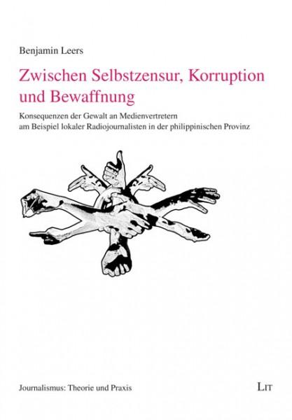 Zwischen Selbstzensur, Korruption und Bewaffnung