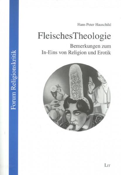 FleischesTheologie