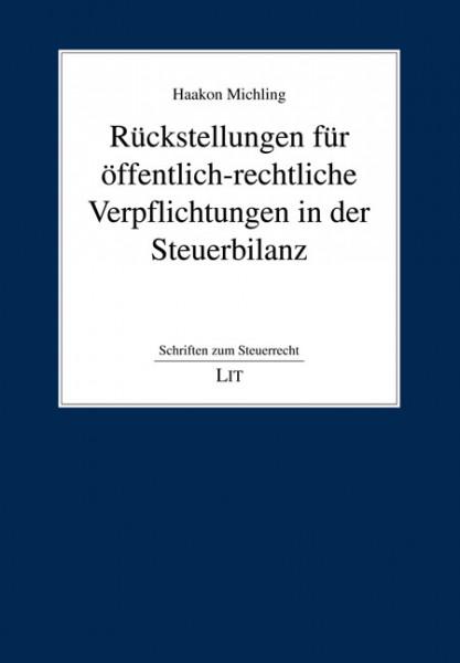 Rückstellungen für öffentlich-rechtliche Verpflichtungen in der Steuerbilanz