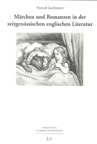Märchen und Romanzen in der zeitgenössischen englischen Literatur