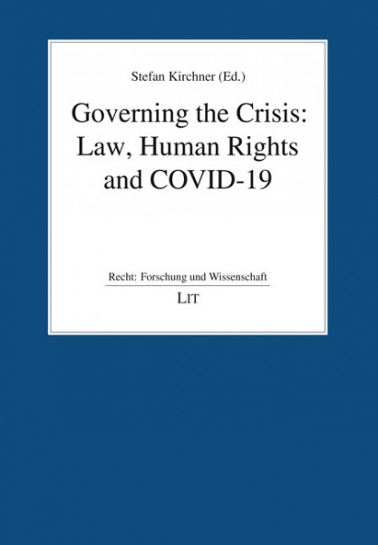 Governing the Crisis: Law, Human Rights and COVID-19