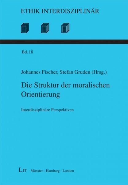 Die Struktur der moralischen Orientierung