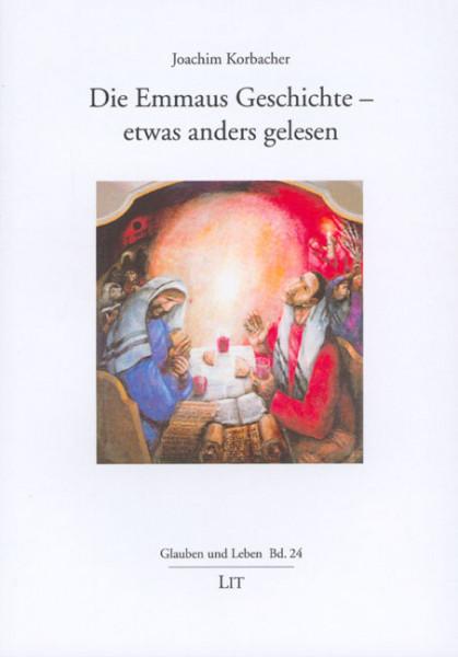 Die Emmaus Geschichte - etwas anders gelesen