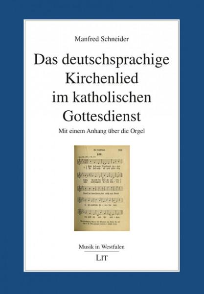 Das deutschsprachige Kirchenlied im katholischen Gottesdienst