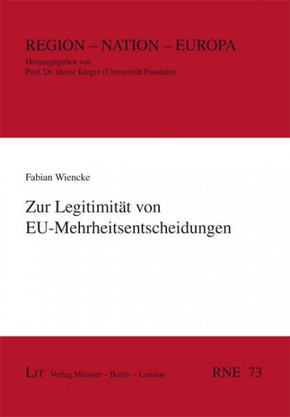 Zur Legitimität von EU-Mehrheitsentscheidungen
