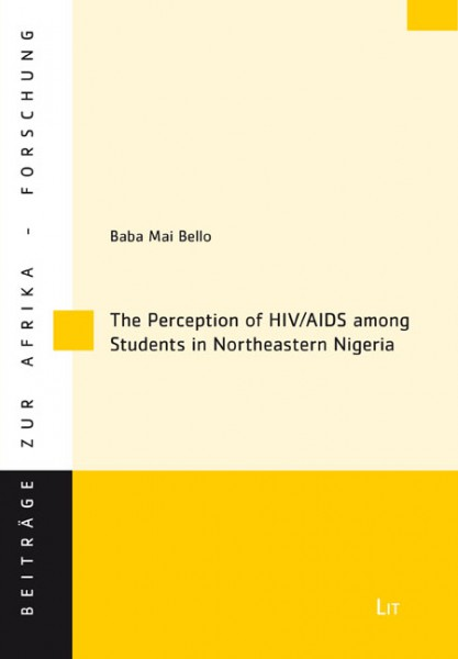 The Perception of HIV/AIDS among Students in Northeastern Nigeria