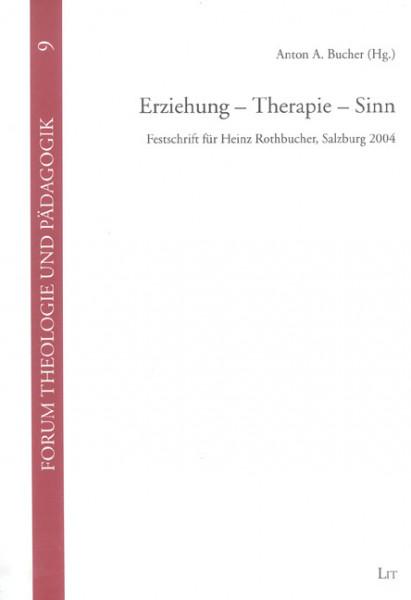 Erziehung - Therapie - Sinn