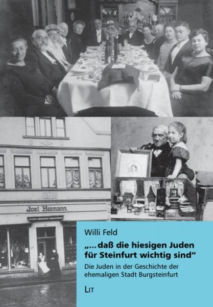 """""""...daß die hiesigen Juden für Steinfurt wichtig sind"""""""