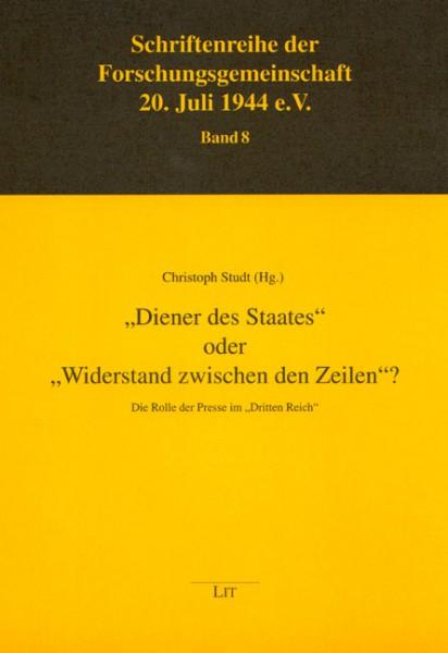 """""""Diener des Staates"""" oder """"Widerstand zwischen den Zeilen""""?"""
