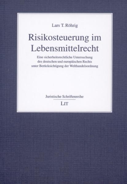 Risikosteuerung im Lebensmittelrecht