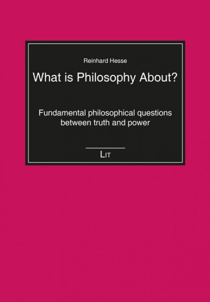 What is Philosophy About?