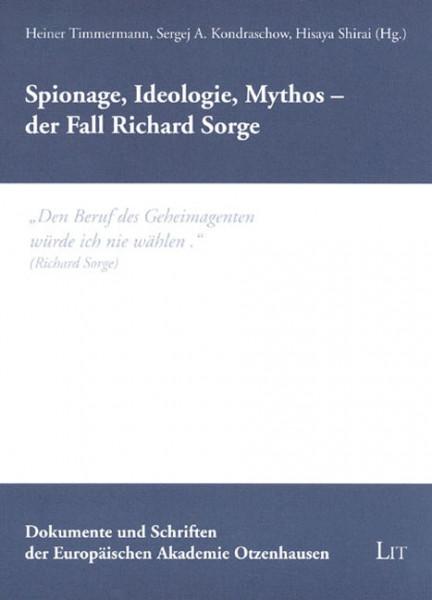 Spionage, Ideologie, Mythos - der Fall Richard Sorge