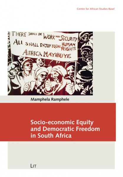 Socio-economic Equity and Democratic Freedom in South Africa
