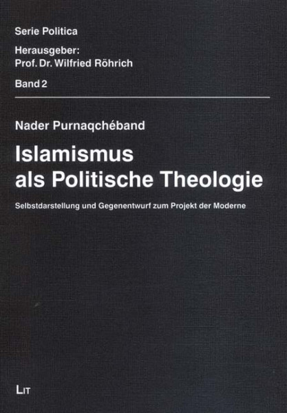 Islamismus als Politische Theologie