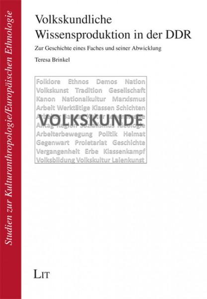 Volkskundliche Wissensproduktion in der DDR