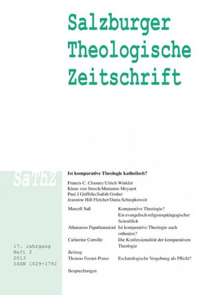 Salzburger Theologische Zeitschrift. 17. Jahrgang, 2. Heft 2013