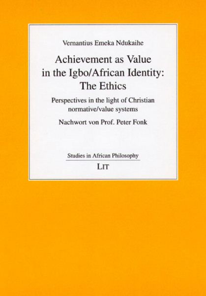 Achievement as Value in the Igbo/African Identity: The Ethics
